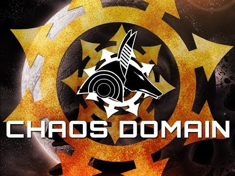 First and Last Impressions...Chaos Domain