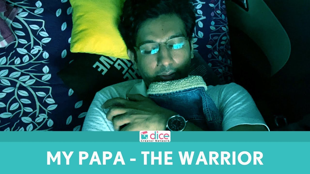 Dice Media | My Papa - The Warrior | Short Film
