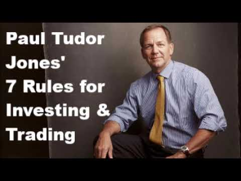 Paul Tudor Jones' 7 Rules for Investing & Trading