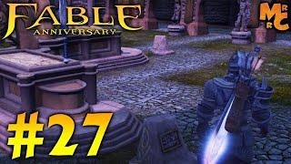 Прохождение Fable Anniversary [Часть 27] Слеза Аво