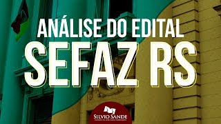 [ANÁLISE DO EDITAL] CONCURSO SEFAZ RS