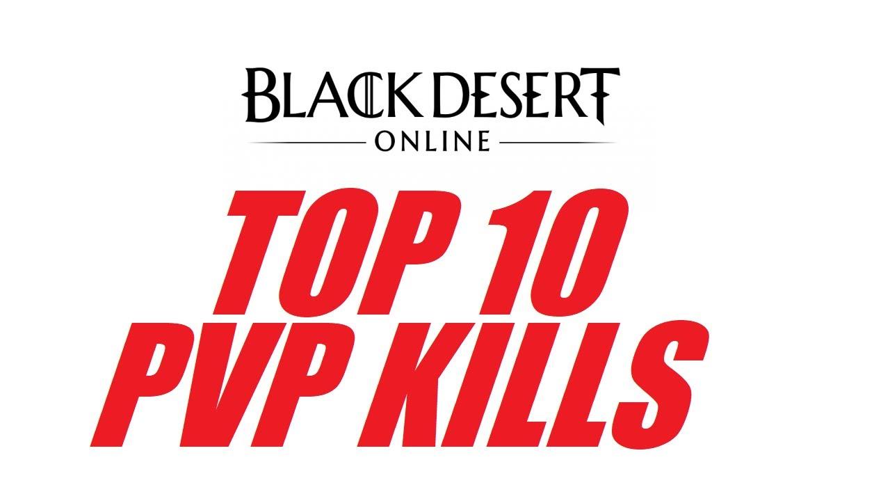 Bdo Best Pvp Class 2020 TOP 10 BEST PVP KILLS in BLACK DESERT ONLINE [2017 VER.] by