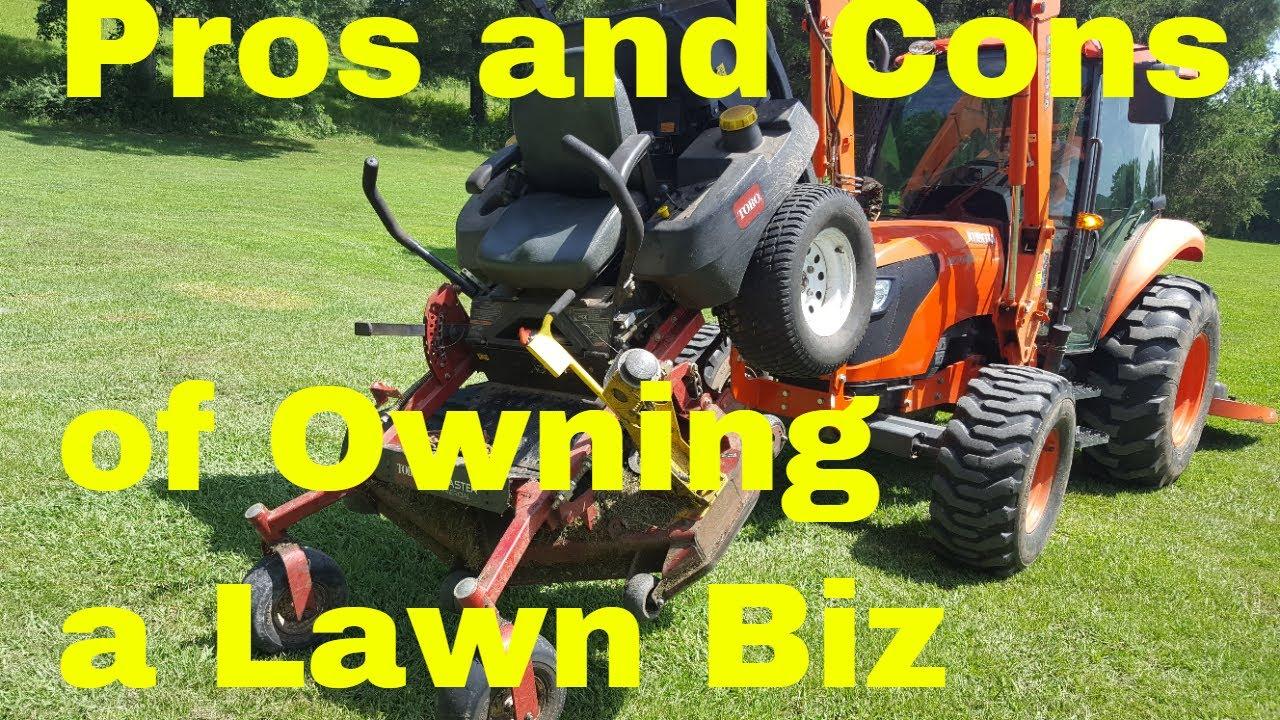 Lawn Care Business Ownership Pros and Cons