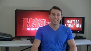 How To Be A Man - Coach Kozak Vlog - Characteristics Of The Ideal Man - How To Be A Real Man