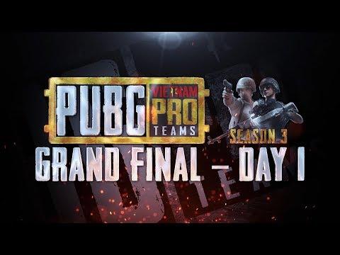🔴 [LIVE] PUBG - Vietnam Pro Team Season 3 - Grand Final - Day 1