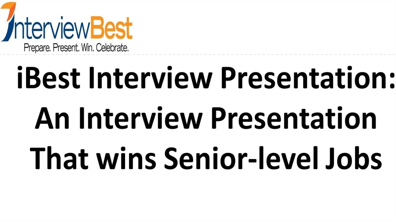 Win your next interview interview presentation senior level win your next interview interview presentation senior level youtube expocarfo Choice Image