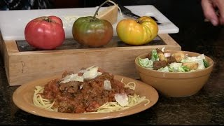 Fresh Tomato Spaghetti Sauce from Scratch and Homemade Caesar Salad Dressing