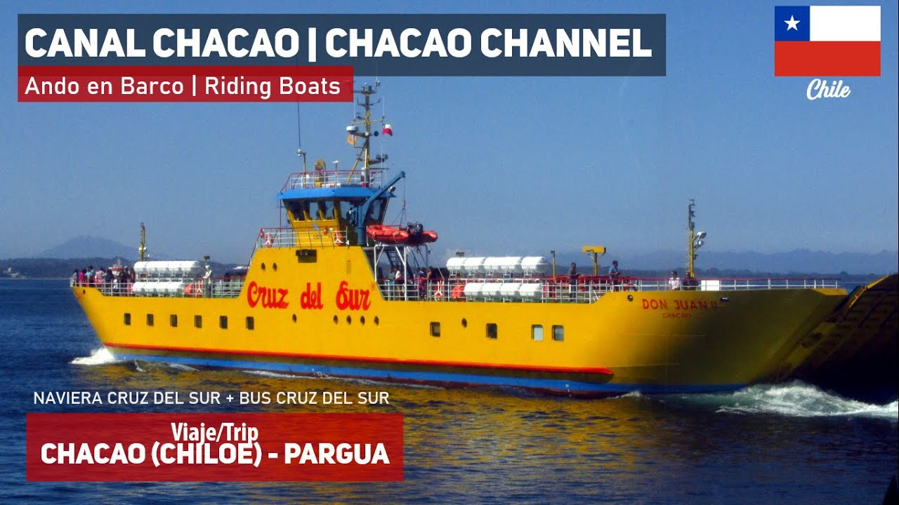 Cruce Canal de Chacao en Naviera Cruz del Sur (Don Juan II) y bus Cruz del Sur 746 DRFS26