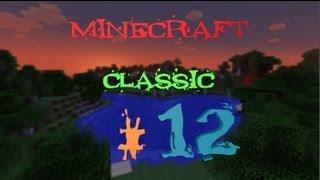LP Minecraft. Классический\Classic\經典. Часть 12. Продолжаем рубить лес.