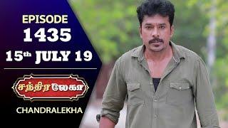CHANDRALEKHA Serial | Episode 1435 | 15th July 2019 | Shwetha | Dhanush | Nagasri | Arun | Shyam