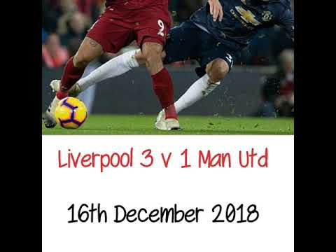 Liverpool 3 v 1 Manchester United - All The Goals - Radio Commentary 16/12/2018