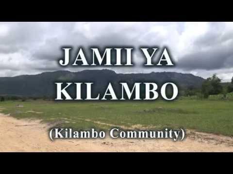 Jamii ya Kilambo – Kilambo Community