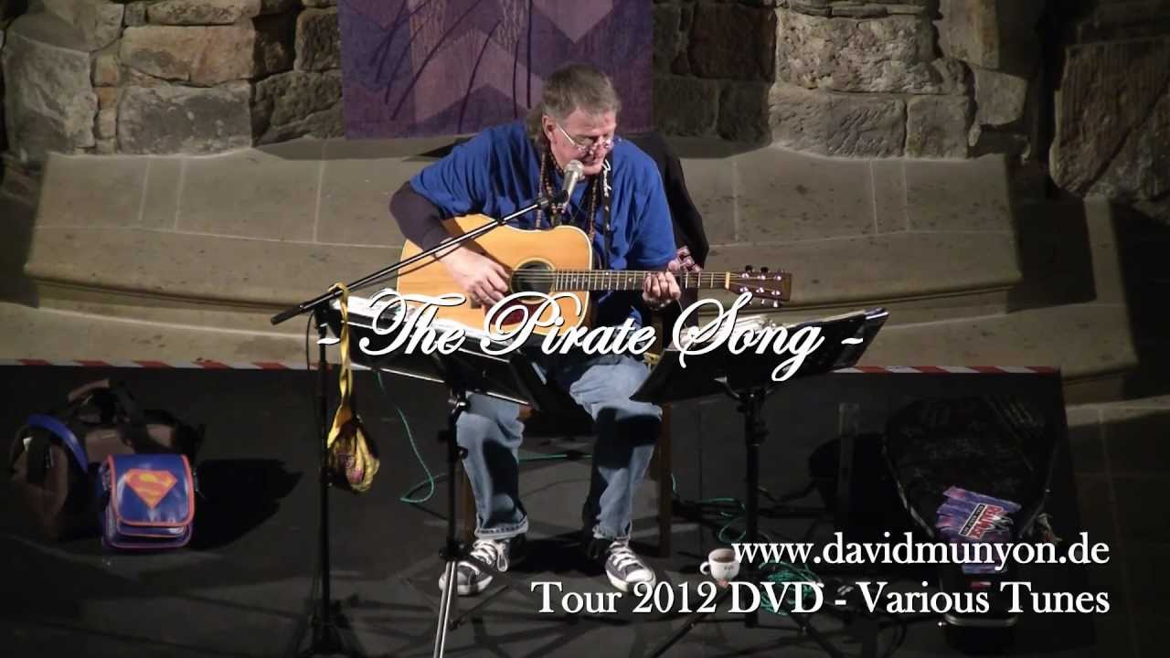 David Munyon - The Pirate Song - Live 2012