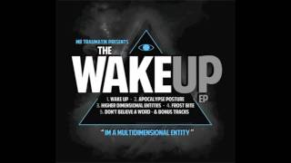 MRTRAUMATIK - WAKE UP ep (FREE DOWNLOAD)