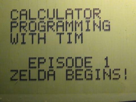 Calculator Programming - Episode 1: Zelda Begins!