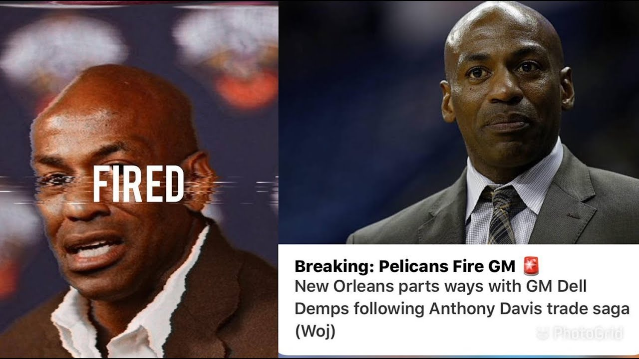 Pelicans part ways with GM Dell Demps in wake of Anthony Davis saga