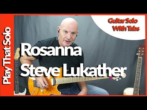 How To Play Rosanna Guitar Solo By Steve Lukather