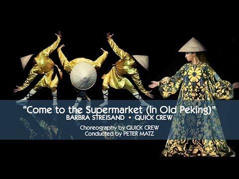 Barbra Streisand & Quick Crew - Come to the Supermarket (In Old Peking)