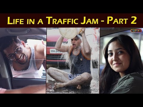 Life in a Traffic Jam - Part 2   Indians in Traffic   Funcho Entertainment
