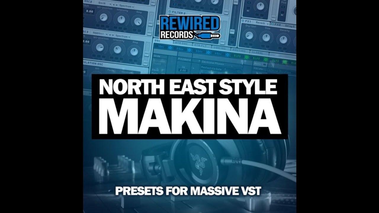 North East Style Makina | Presets For Massive VST