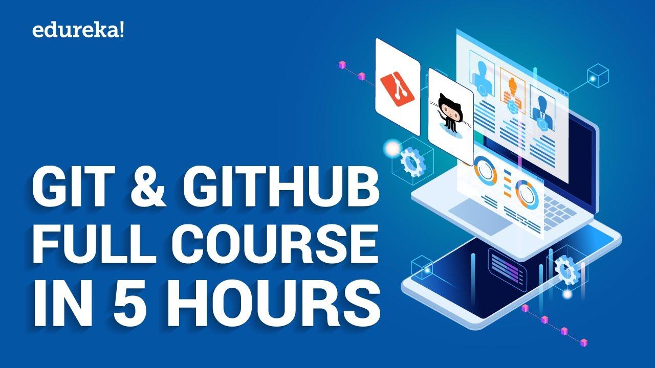 Git & GitHub Full Course in 5 Hours | Git GitHub Tutorial for Beginners | DevOps Training