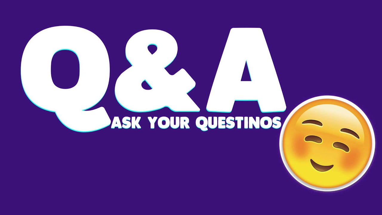 Q&A WITH FJK132! Q AND A ASK YOUR QUESTIONS!
