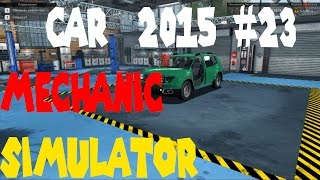 Прохождение   Car Mechanic Simulator 2015 #23 Сложный выбор дисков или реставрация дастера(, 2016-06-19T06:29:15.000Z)