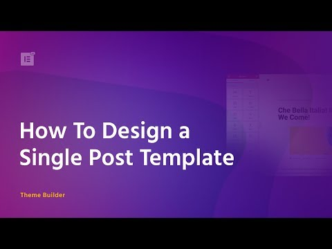 how to create a wordpress single post template with elementor