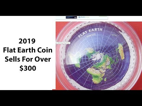 What's Next? 2019 Flat Earth Coin Sold For Over $300!! thumbnail
