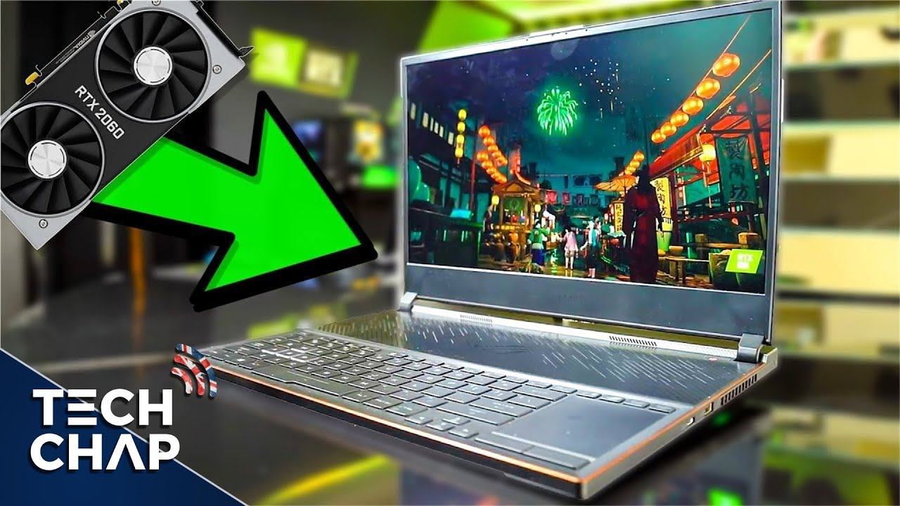 Nvidia RTX Gaming Laptops - A Big Upgrade? [2019] | The Tech Chap