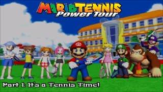 Mario Tennis Power Tour - Part 1: It's a Tennis Time!