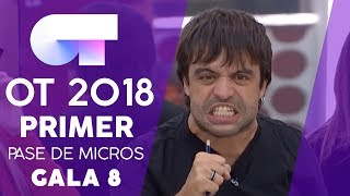 PRIMER PASE DE MICROS (COMPLETO) | Gala 8 | OT 2018