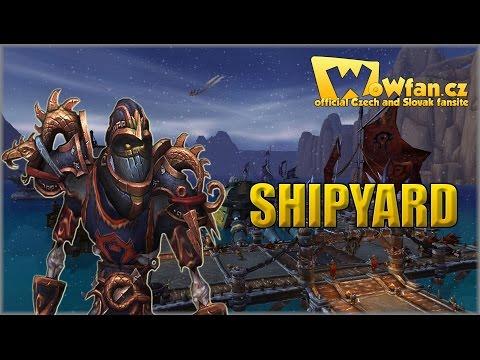 55. WoW 6.2.0 - Shipyard (přístav) CZ
