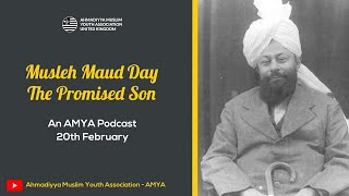 The Promised Son (Musleh Maud Day Podcast)