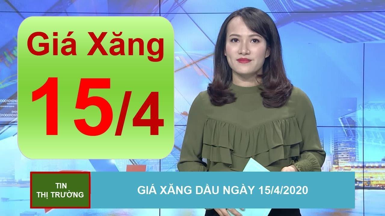 Giá Xăng Dầu Mới Nhất Hôm Nay Ngày 15/4/2020