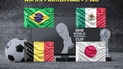 WM Tipps Achtelfinale #3 - Wett-Prognosen und Vorhersagen für Brasilien - Mexiko und Belgien - Japan