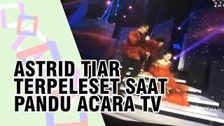 Momen Astrid Tiar Jatuh Terpeleset di Panggung SCTV Awards 2018