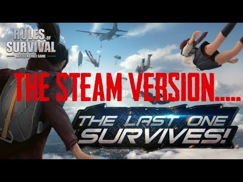 RULES OF SURVIVAL : THE STEAM VERSION