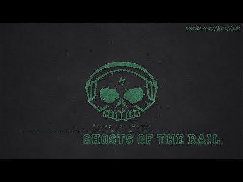 Ghosts Of The Rail by Gavin Luke - [Indie Pop Music]