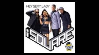 iSquare - Hey Sexy Lady INSTRUMENTAL