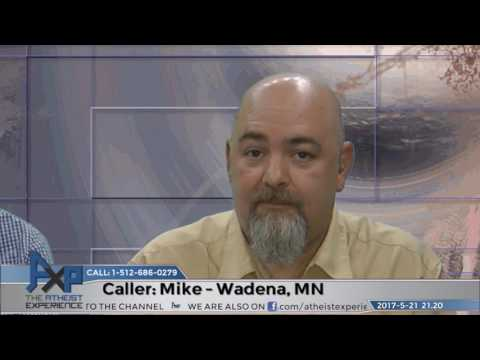 Pascal's Wager & Fear of Hell   Mike - Wadena, MN   Atheist Experience 21.20