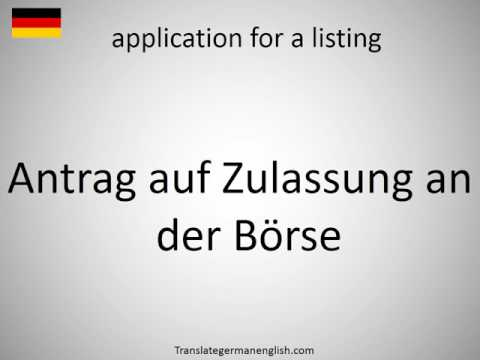 How to say application for a listing in German?