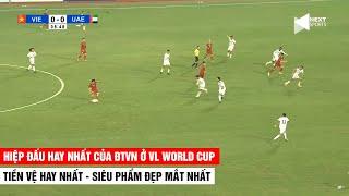 Hiệp Đấu Hay Nhất Của ĐTVN Tại VL World Cup 2022 | Cả Châu Á Đều Thán Phục Trước Trước ĐTVN