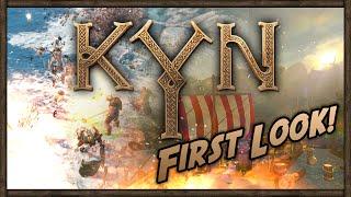 Kyn Gameplay: First Look!