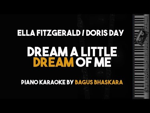 Dream A Little Dream of Me - Doris Day / Ella Fitzgerald (Piano Karaoke Version) music