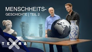 Die Eroberung der Welt | Mirko Drotschmann und Harald Lesch – Geschichte der Menschheit 2
