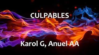 Culpables - Karol G & Anuel AA - Letra español - English lyrics