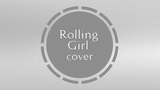 【aramis】Rolling Girl: JP Cover
