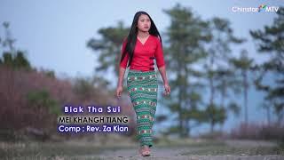 Biak Tha Sui || Mei Khangh Tiang || Pathian Hla Thar