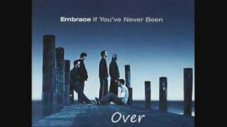 Embrace - Over